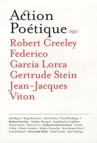 Robert Creeley et Francisco Garcia Lorca - Action Poétique N° 190, Décembre 200 : .
