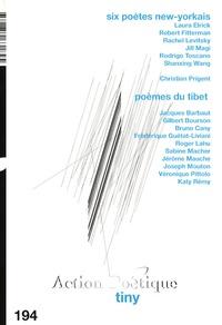 Virginie Poitrasson et Claude Adelen - Action Poétique N° 194 : Six poètes new-yorkais / Poèmes du Tibet.