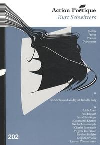 Henri Deluy - Action Poétique N° 202, Décembre 201 : Kurt Schwitters.