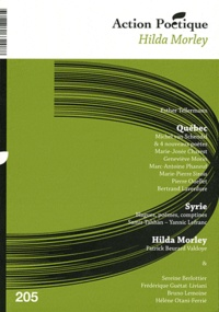 Action poésie - Action Poétique N° 205 : Québec, Syrie, Hilda Morley.