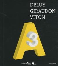 Henri Deluy et Liliane Giraudon - Action Poétique N° 88 : A3 - Deluy Giraudon Viton.