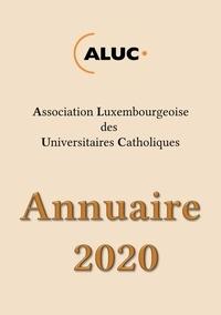 Luxembourgeoise des universita Association - Annuaire 2020.