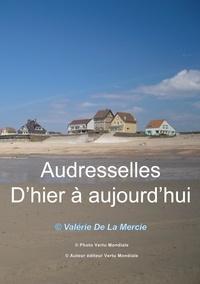 Véronique Mercier - Audresselles d'hier à aujourd'hui.