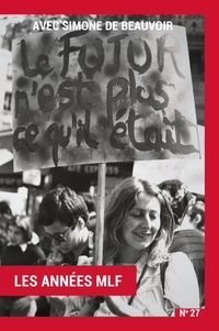 Cathy Bernheim et Nadja Ringart - Avec Simone de Beauvoir - Volume 1 : Les Années MLF.