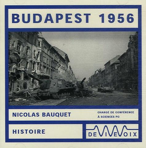 Nicolas Bauquet - Budapest 1956. 1 CD audio