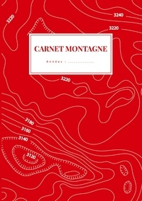 Emilie Lechevalier - Les Carnets Montagne 1 : Carnet Montagne.