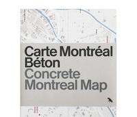 Vanlaethem France - CARTE MONTRÉAL BÉTON / CONCRETE MONTREAL MAP.
