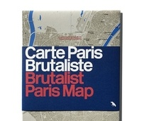 Wilson Robin - Carte paris brutalist /brutalist paris map.