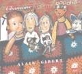 Alain Gibert - Chansons à dormir couché - CD Audio.