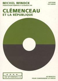 Michel Winock - Clemenceau et la République - CD audio.