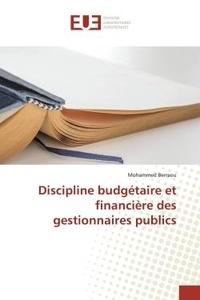 Mohammed Berraou - Discipline budgétaire et financière des gestionnaires publics.