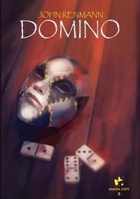 J. Renmann - Gwada Cops  : Domino.
