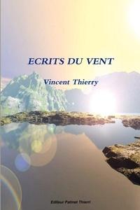 Vincent Thierry - Ecrits du vent.