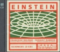 Françoise Balibar et Thibault Damour - Einstein. 2 CD audio
