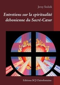 Jerzy Sedzik - Entretiens sur la spiritualité dehonienne du Sacré-Cour.