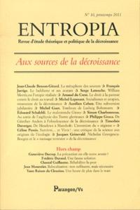 Jean-Claude Besson-Girard - Entropia N° 10, printemps 201 : Aux sources de la décroissance.