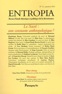 Jean-Claude Besson-Girard - Entropia N° 11, automne 2011 : Le Sacré : une constante anthropologique ?.