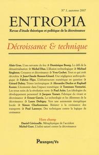 Alain Gras et Dominique Bourg - Entropia N° 3 : Décroissance & technique.