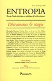 Christophe Boureux et Jean-Claude Besson-Girard - Entropia N° 4, printemps 2008 : Décroissance et utopie.