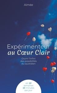 Psdetoi - Expérimenteur au Coeur Clair - Ouvrir l'infini des possibilités du quotidien.