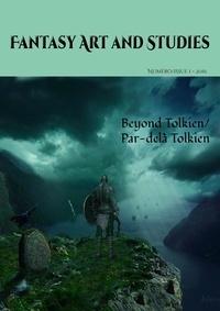 Les têtes Imaginaires et Les Imaginaires - Fantasy Art and Studies 1 - Beyond Tolkien/Par-delà Tolkien.