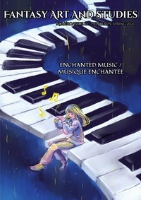Les têtes Imaginaires - Fantasy Art and Studies  : Fantasy Art and Studies 10 - Enchanted Music / Musique enchantée.