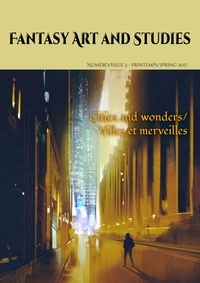 Les têtes Imaginaires et Les Imaginaires - Fantasy Art and Studies 2 : Fantasy Art and Studies 2 - Cities and wonders/Villes et merveilles.