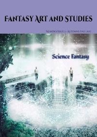 Les têtes Imaginaires et Les Imaginaires - Fantasy Art and Studies 3 : Fantasy Art and Studies 3 - Science Fantasy.