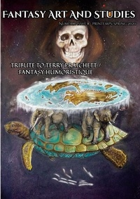 Les têtes Imaginaires et Les Imaginaires - Fantasy Art and Studies 8 : Fantasy Art and Studies 8 - Tribute to Terry Pratchett / Fantasy humoristique.