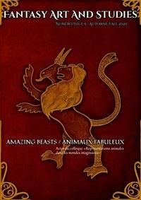Les têtes Imaginaires - Fantasy Art and Studies  : Fantasy Art and Studies 9 - Amazing Beasts / Animaux fabuleux.