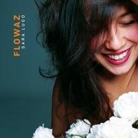 Sara Lugo - Flowaz.