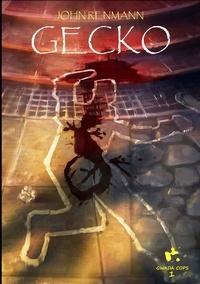 John Renmann - Gwada Cops 1 : Gecko.