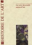 Daniel Alcouffe et Chantal Bouchon - Histoire de l'art N° 61, Octobre 2007 : Les arts décoratifs d'aujourd'hui.