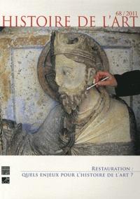 Olivier Bonfait - Histoire de l'art N° 68, mai 2011 : Restauration : quels enjeux pour l'histoire de l'art ?.