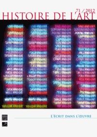 Olivier Bonfait - Histoire de l'art N° 71, décembre 2012 : L'écrit dans l'oeuvre.