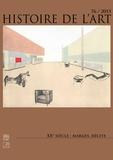Christian Joschke et Camille Morando - Histoire de l'art N° 76/2015-1 : XXe siècle : marges, récits.