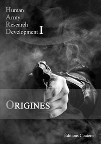 Editions Coutern - Tome 1 : Human Army Research Development - Origines.
