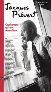 Jacques Prévert - Jacques PREVERT Ces chansons qui nous ressemblent - Coffret 3 CD + livret.