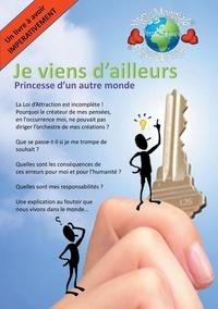 Véronique Mercier - Je viens d ailleurs - Princesse d'un autre monde.