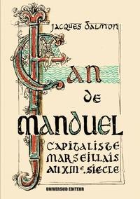 Universud Editeur - Jean De Manduel - Capitaliste Marseillais au XIII ème Siècle..
