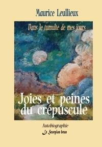 Maurice Leullieux - Joies et peines du crépuscule - Dans le tumulte de mes jours-4.