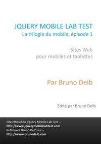 Bruno Delb - jQuery Mobile Lab Test.