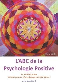 Veronique Mercié - L'ABC de la psychologie positive.