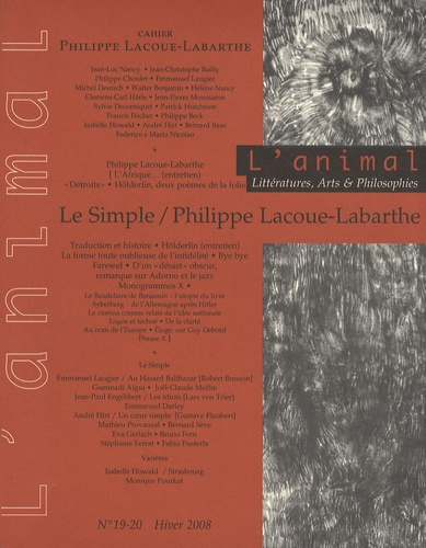 Emmanuel Laugier - L'animal N° 19-20, Hiver 2008 : Le Simple / Philippe Lacoue-Labarthe.