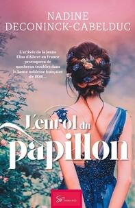 Nadine Deconinck-Cabelduc - L'envol du papillon.