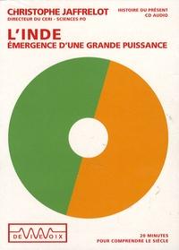Christophe Jaffrelot - L'Inde - Emergence d'une grande puissance, 1 CD audio.
