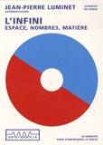 Jean-Pierre Luminet - L'infini - Espace, nombres, matière, CD audio.