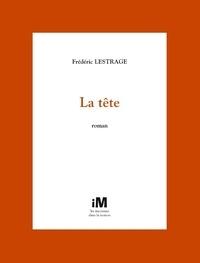 Frédéric Lestrage - La tête.
