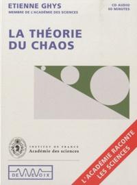 Etienne Ghys - La théorie du chaos. 1 CD audio