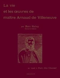 Amici Librorum - La vie et les oeuvres de maître Arnaud de Villeneuve.